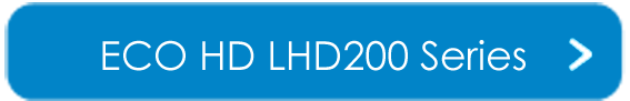 ECO HD LHD200 Series Downloads