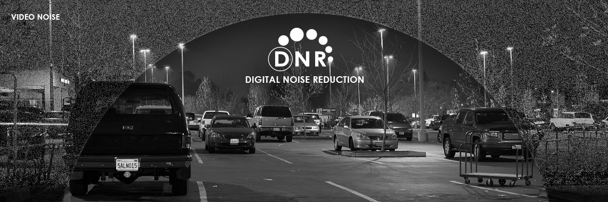 What is DNR - digital noise reduction