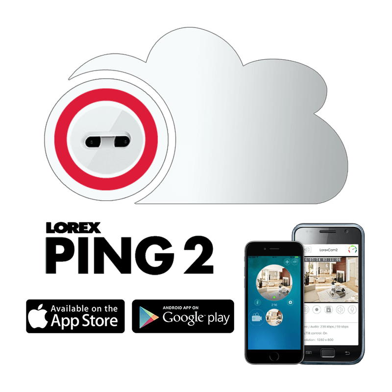 Lorex Ping2 App makes remote security easy