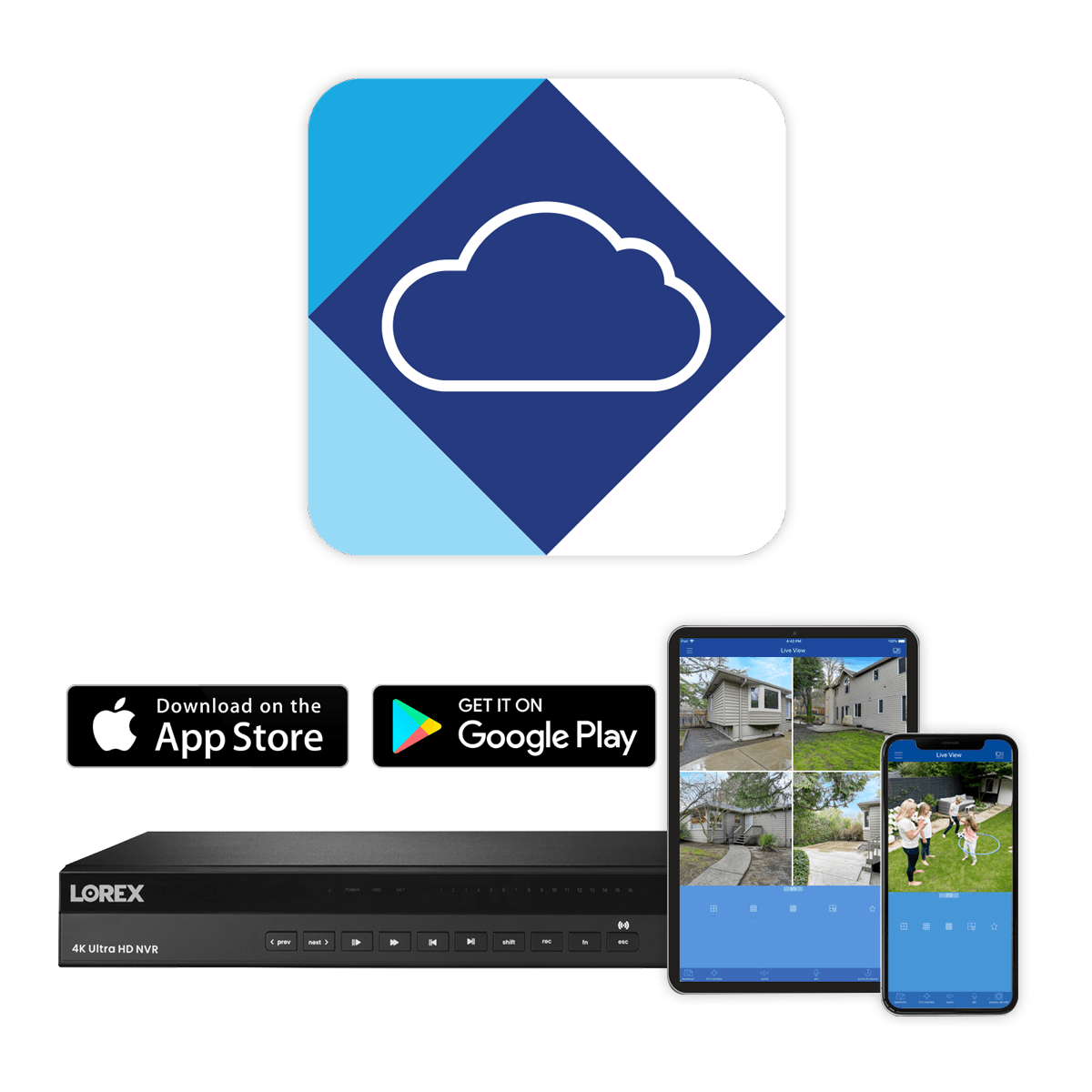 view live security video with NR900 Lorex Cloud App